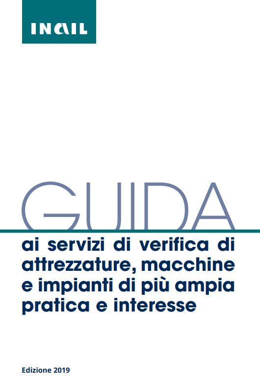 INAIL: Guida ai servizi di verifica di attrezzature, macchine e impianti di più ampia pratica e interesse
