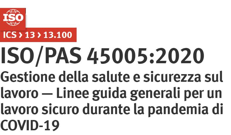 Lavorare in sicurezza durante una pandemia: Nuove linee guida internazionali ISO / PAS 45005:2020