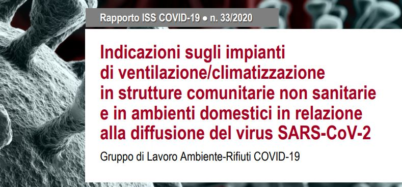 ISS: Indicazioni sugli impianti di ventilazione/climatizzazione in strutture comunitarie non sanitarie e in ambienti domestici in relazione alla diffusione del Covid-19