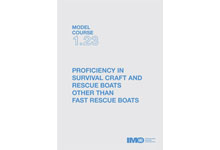 Proficiency in Survival Craft and Rescue Boats , 2000 Ed.