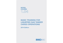 Basic Training for Liquefied Gas Tanker Cargo Operations, 2014 Ed.