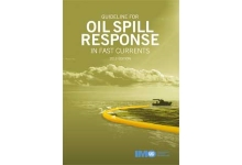 Guideline for Oil Spill Response in fast currents, 2013 Ed.