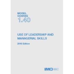 Use of Leadership & Managerial Skills, 2018 Ed.