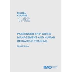 Passenger Ship Crisis Management & Human Behaviour Training, 2018 Ed.