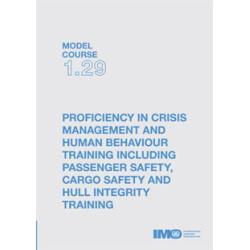 Proficiency in Crisis Management, 2000 Ed.