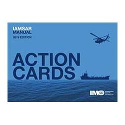IAMSAR Manual: Volume III, - Action Cards, 2019 Edition