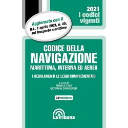 Codice della navigazione marittima, interna ed aerea, ed. 2021