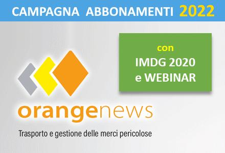 Campagna abbonamenti 2022  OrangeNews.it (abbonamento +  Traduzione IMDG + Webinar aggiornamento)